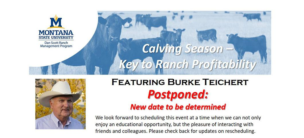 Calving Season event with Burke Teichert postponed to a date to be determined