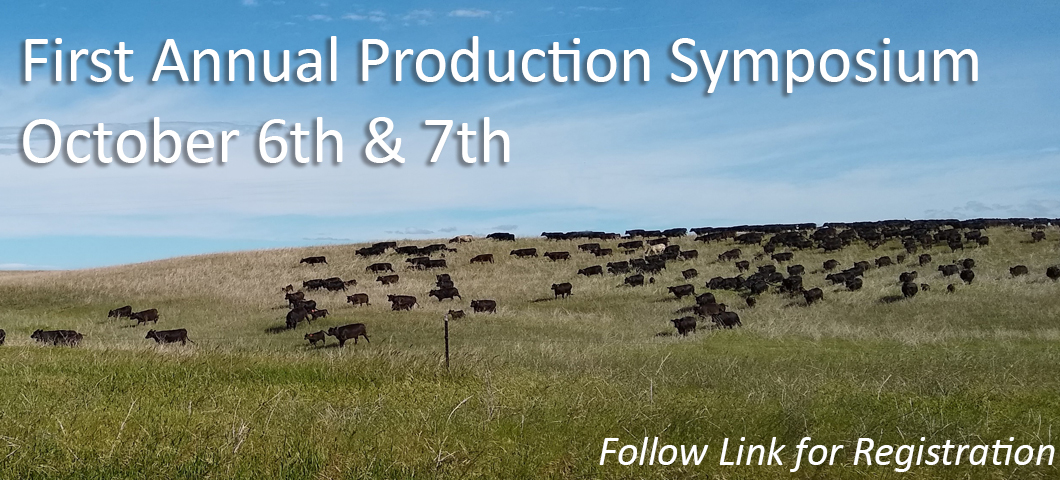 The First Annual Production Symposium will feature speaker Burke Teichert. The two day event will focus on calving season and finding what works for your ranch.